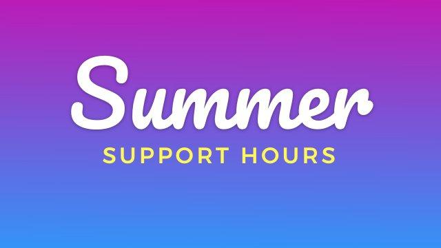 Support Summer Schedule